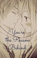 You're The Reason Behind by SimplengDishang