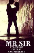 Mr. Sir (Student/Teacher) by rush1110