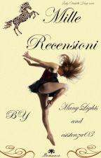 Le Mille Recensioni sotto le 3000 visualizzazioni by Manylights & @Esistenza03 by ManyLights