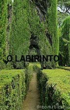 O LABIRINTO by OopsDany