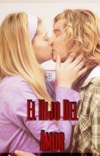 El Hijo Del Amor (Niceuge) by atavarezj