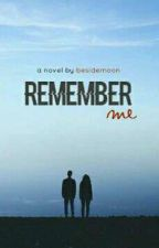 Remember me. by besidemoon