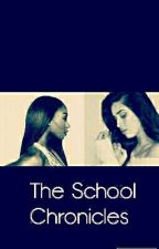 The School Chronicles (Laurmani) by chokemekordei
