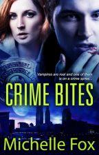 Crime Bites (Urban Fantasy Novel) by MichelleFoxRomance