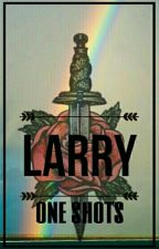 Larry (one shots) by LougainMK