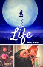 My Life|Grucy Oneshots #2 by Mary-Miracle