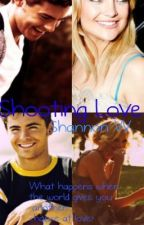Shooting Love (On Hold for Now) by ShannonW