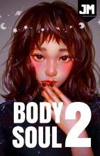 BODY SOUL II by JM_saptember