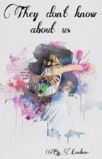 They don't know about us 💫 •Larry Stylinson• by louboo-