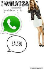 Whatsapp (YOUTUBERS Y TU) (TERMINADA) (EDITANDO) by CrazyUnicornioKawaii