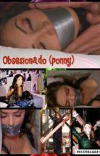 Obsesionado (ponny) by Any_rebelde