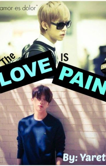 DaeJae- Love is Pain.