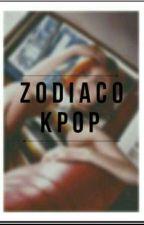 Zodiaco Kpop⭐ by kpopera_otaku