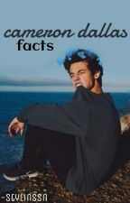 Cameron Dallas Facts by -stylinssn