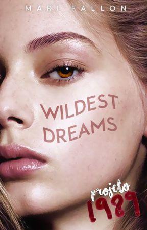 Wildest Dreams [Projeto 1989] ✓ by Faaleeen