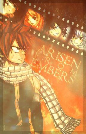 Arisen From Embers [Natsu Dragneel] ✓ by HYLIANKIKWI