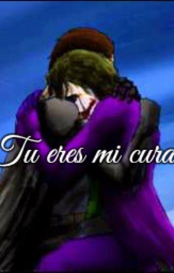 Tu eres mi cura.