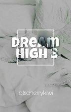 Dream High 3| A.F by Kpop_Milkyway