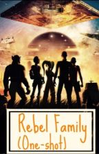 Rebel Family (one-shots) by ilovedolphins101