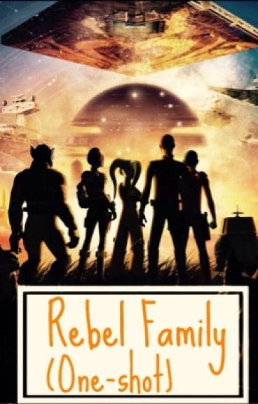 Rebel Family (one-shots)