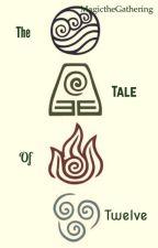 The Tale of Twelve  by byeyapapaya