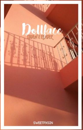 Doll Face [Kihyun X Reader] by sweetpxsin