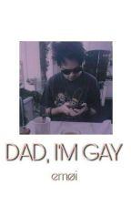 dad, i'm gay ❀ clem by emollycidio