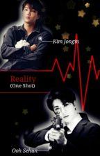 Reality (One Shot) by sekaibubblechoco