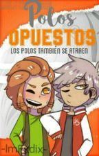 """""""Polos Opuestos""""«Eaktrap»[Proximamente] by -MxttEdd-"""
