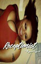 Receptionist •On Hold• by ThvggishRvggish