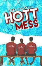 Hott Mess by ishipmeandprince