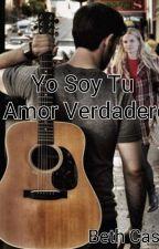 Yo soy tu amor verdadero  by BetsyCG5