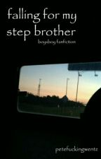 falling for my step brother | bxb | by sourwolfhobrien