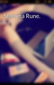 Stamina Rune. by myFriendToldMe