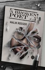 ✒A Broken Poet [Poem Book] by MalikR1525