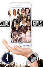 Squad Goals Season 4 by 1-800-hotlinebizzle