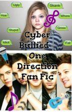 Cyber Bullied: 1D Fanfic by OliviaAnneMarieUser