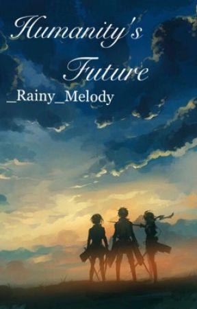 Humanity's Future by _Rainy_Melody