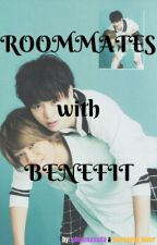 Roommates with Benefit by blackpink_lover