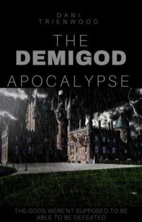 The Demigod Apocolypse by Dani_Trienwood