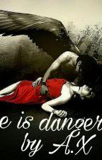 Είναι Επικίνδυνος.. by AsiaJames99