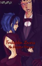 Forbidden Lovers: The Vampire Princess {Gajevy} {Fairy Tail} by XdillydillyX