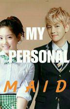 My Personal Maid  by ShenlyTellidua