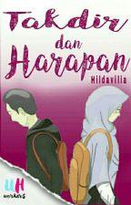 Takdir Dan Harapan (REVISI) by Hildavilia