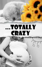...totally crazy by mia_just_mia