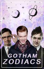 Zodiac || Gotham by GordaFanSuicida