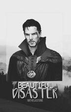 Beautiful Disaster [ Doctor Strange ] by ImTheLastOne