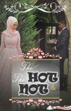 The Hot & The Not by mssabdulrazaq