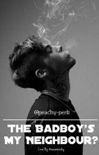 The Badboy's My Neighbour?  by peachy-perk