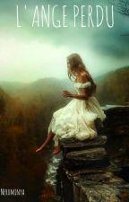 L'ange perdu by Neruminya